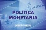 Card para Twitter - Política Monetária